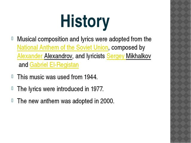 History Musical composition and lyrics were adopted from theNational Anthem...