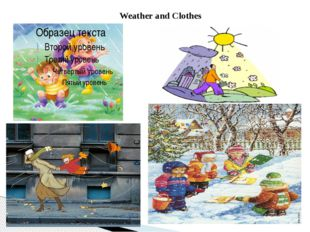Weather and Clothes
