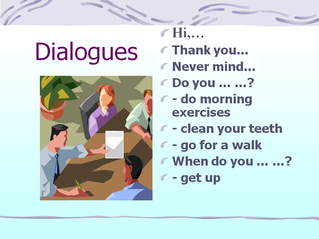 short english dialogue This activity practises following dialogues that contain colloquial language listen to the person talk and identify how that person feels or the way they speak.