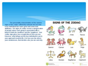 The personality characteristics of the various signs of the zodiac sufficien