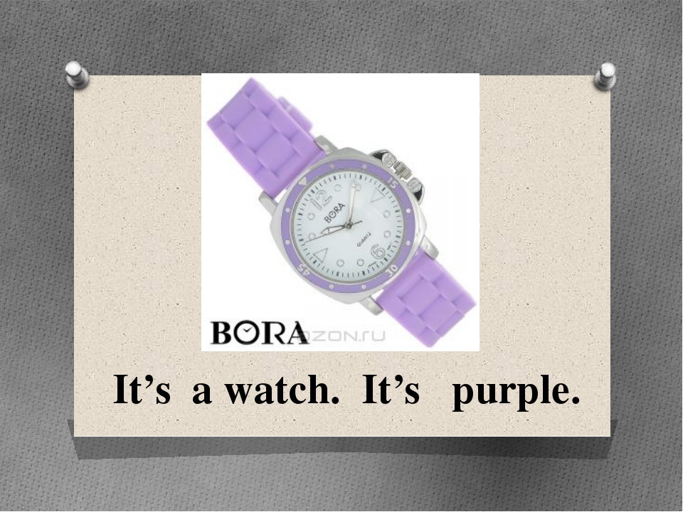 It's a watch. It's purple.