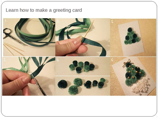 Learn how to make a greeting card