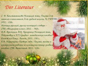 Der Literatur С. И. Константинова Немецкий язык. Тексты для чтения и понимани