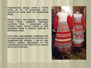 Национальную одежду носили в России вплоть до 17в., но сохранилась она у кре