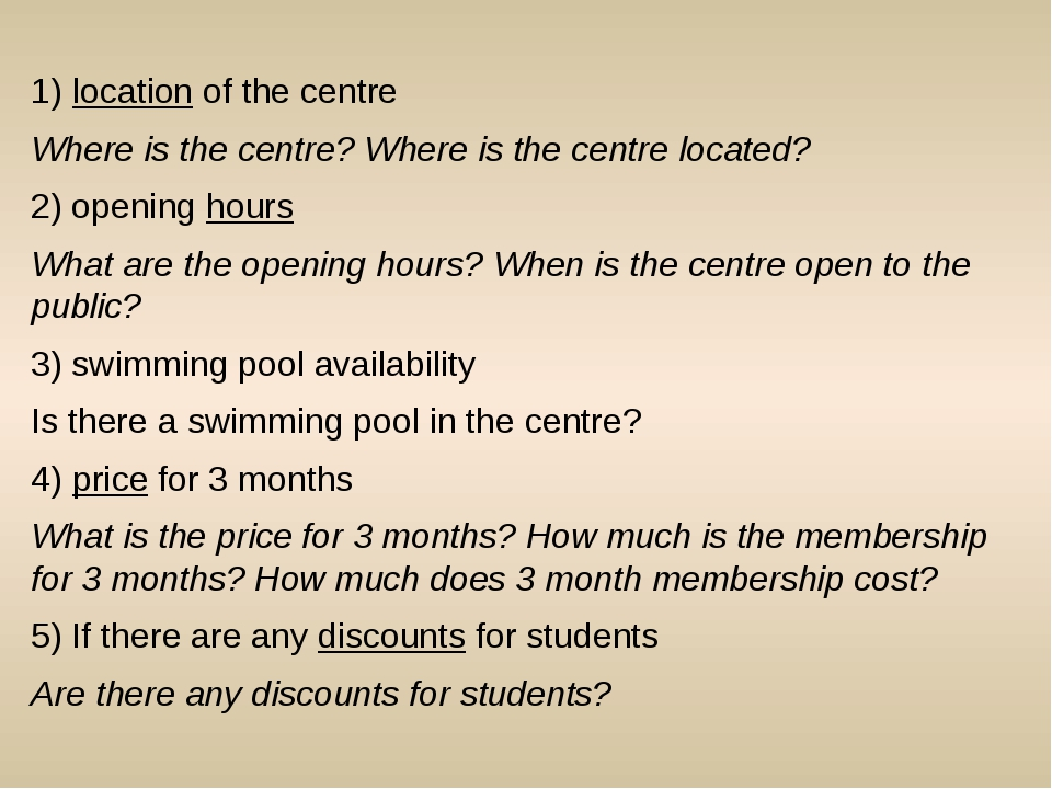 1) location of the centre Where is the centre? Where is the centre located? 2...