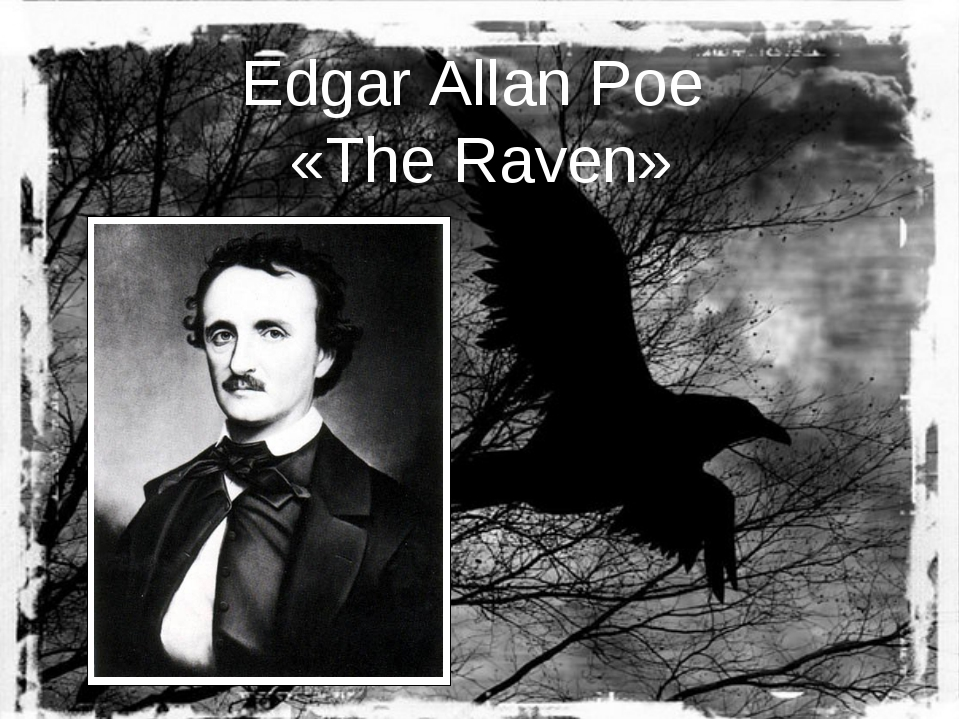 Edgar Allan Poe «The Raven»