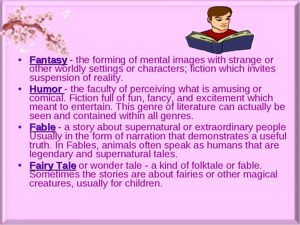 Fantasy- the forming of mental images with strange or other worldly settings...