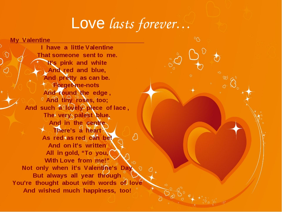 Love lasts forever… My Valentine I have a little Valentine That someone sent...