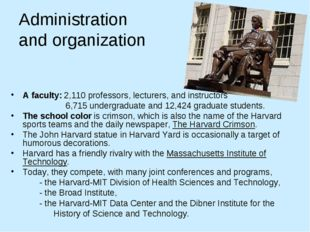 Administration and organization A faculty: 2,110 professors, lecturers, and i