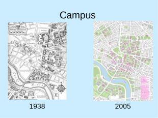 Campus 1938 2005