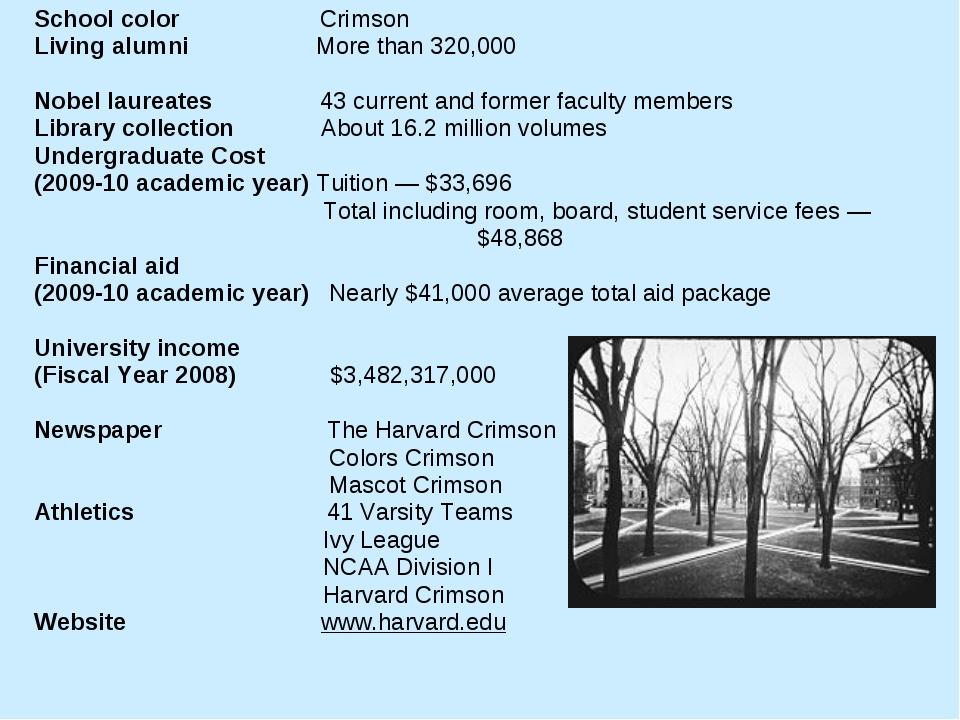 School color Crimson Living alumni More than 320,000 Nobel laureates 43 curre...