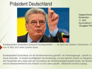Präsident Deutschland Bundespräsident Deutschland (Deutscher Bundespräsident
