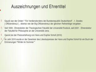 """Auszeichnungen und Ehrentitel Gauck war der Orden """" Für Verdienstordens der B"""