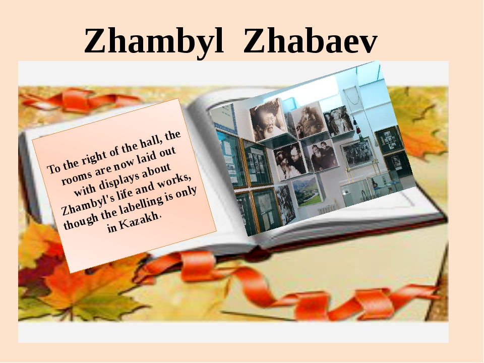 Zhambyl Zhabaev To the right of the hall, the rooms are now laid out with dis...
