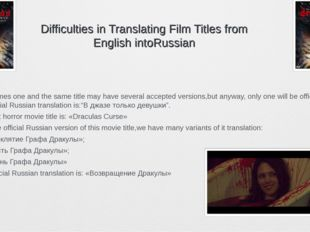 Difficulties in Translating Film Titles from English intoRussian Sometimes on
