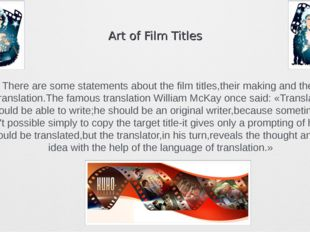 Art of Film Titles There are some statements about the film titles,their maki