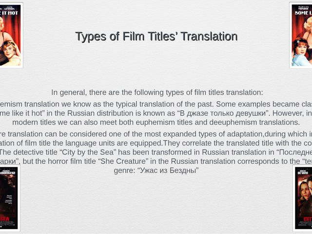 Types of Film Titles' Translation In general, there are the following types...