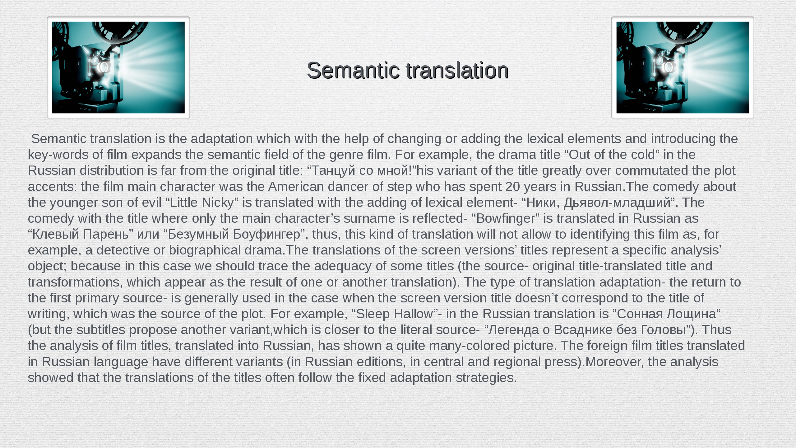 Semantic translation Semantic translation is the adaptation which with th...