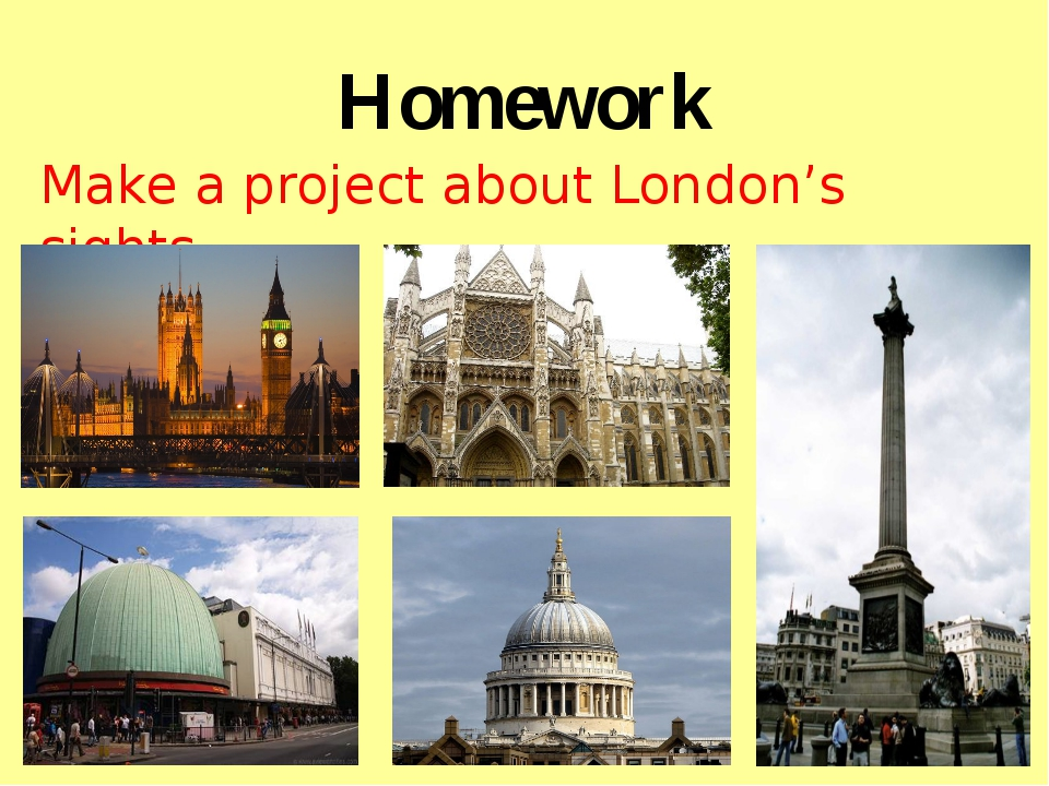 Homework Make a project about London's sights