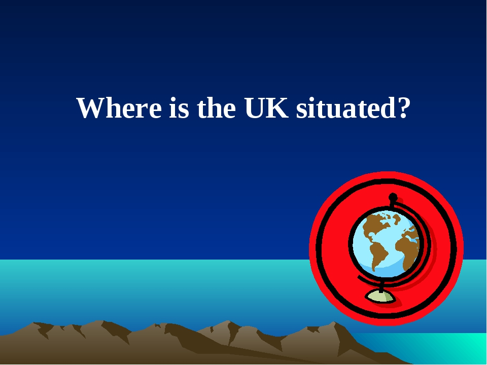 Where is the UK situated?