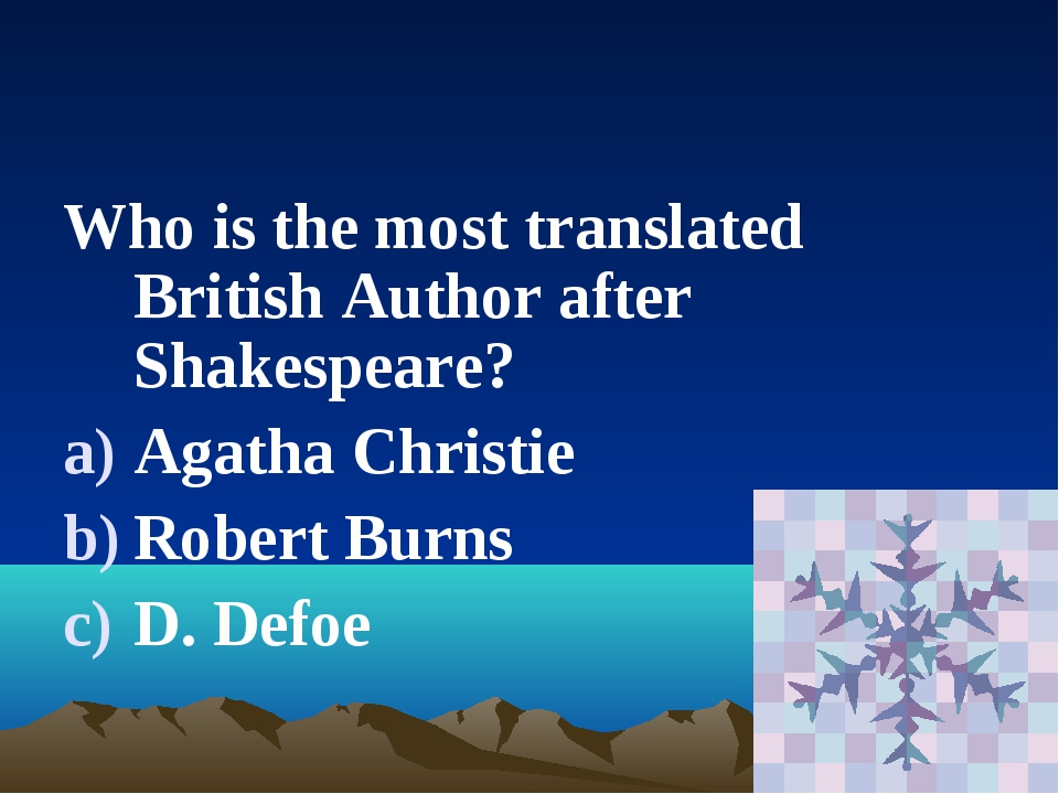 Who is the most translated British Author after Shakespeare? Agatha Christie...