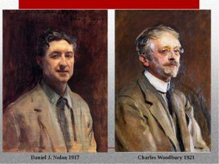 Daniel J. Nolan 1917 Charles Woodbury 1921