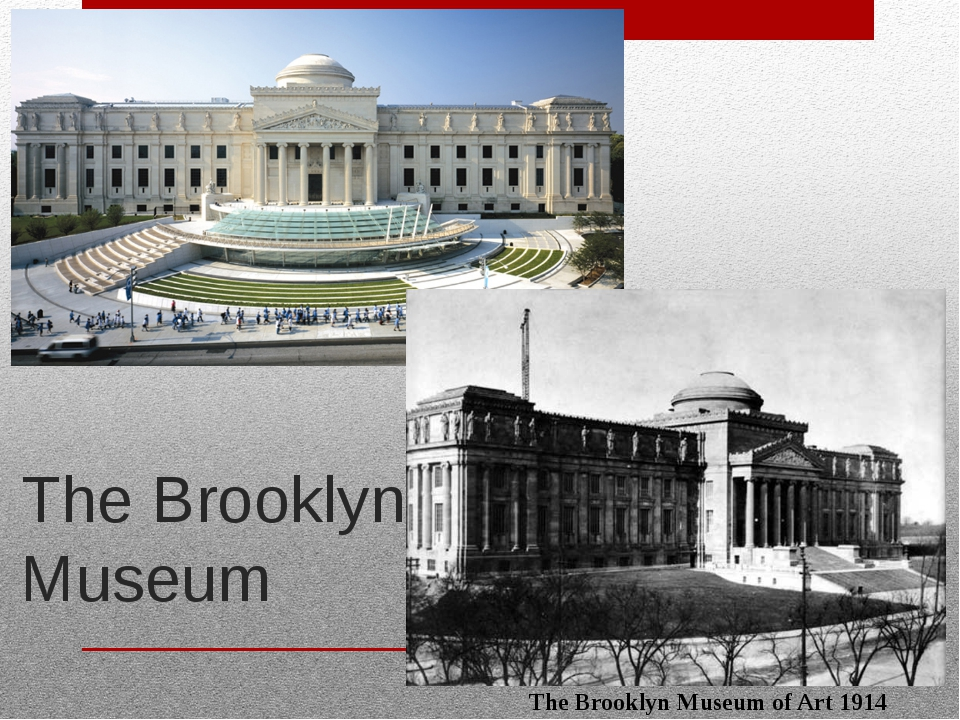 The Brooklyn Museum The Brooklyn Museum of Art 1914