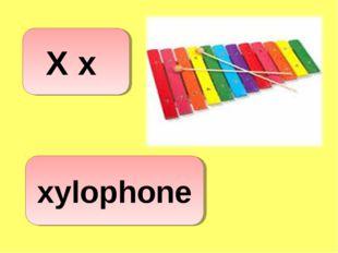 xylophone X x