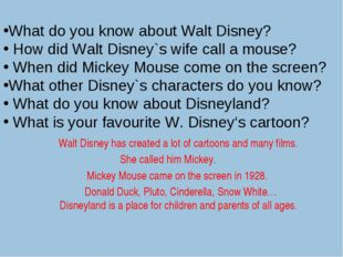 What do you know about Walt Disney? How did Walt Disney`s wife call a mouse?
