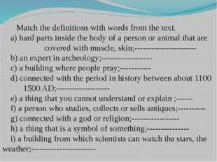 Match the definitions with words from the text. a) hard parts inside the bo