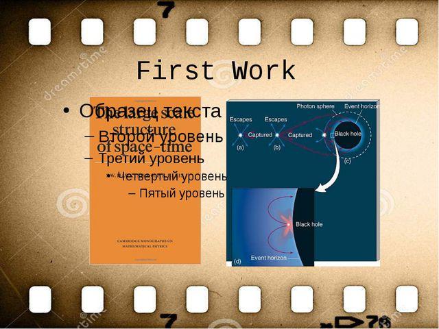 First Work