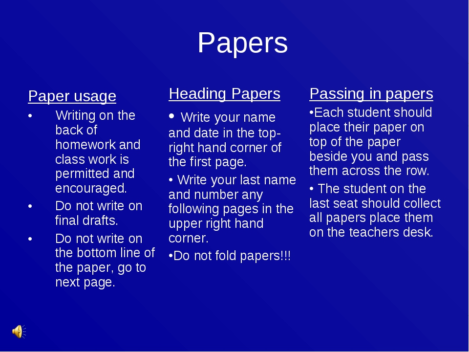 Papers Paper usage Writing on the back of homework and class work is permitte...