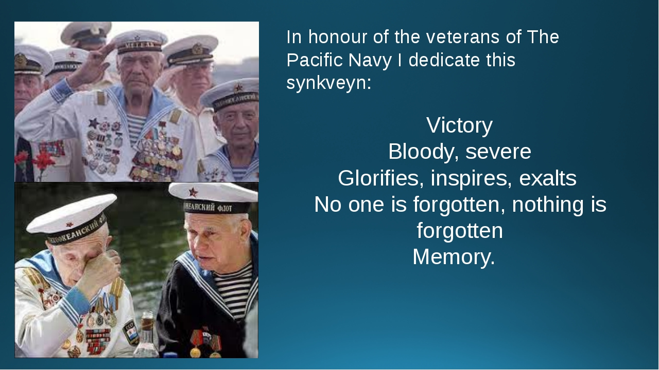 In honour of the veterans of The Pacific Navy I dedicate this synkveyn: Victo...