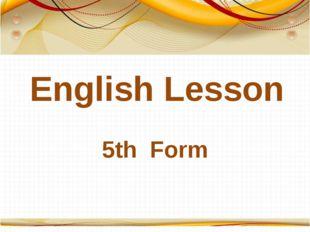 English Lesson 5th Form