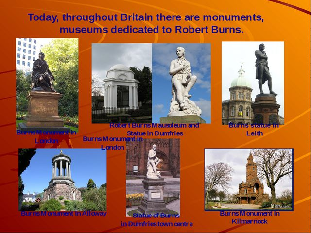 Robert Burns Mausoleum and Statue in Dumfries Today, throughout Britain there...