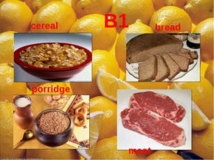 B1 bread cereal porridge meat