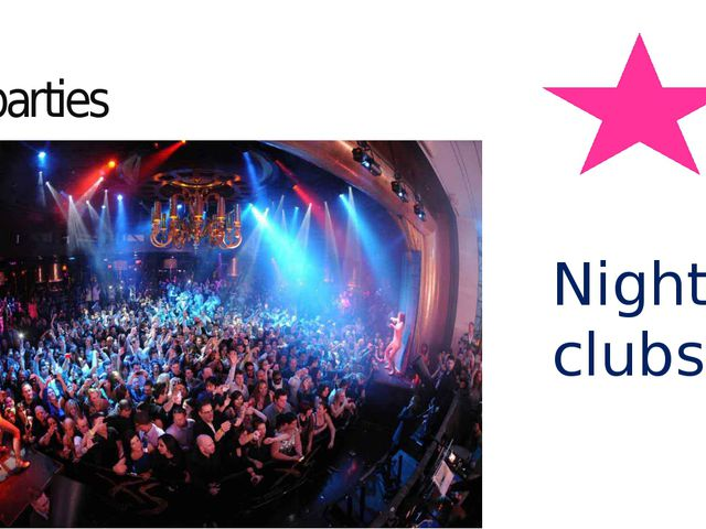 parties Night clubs