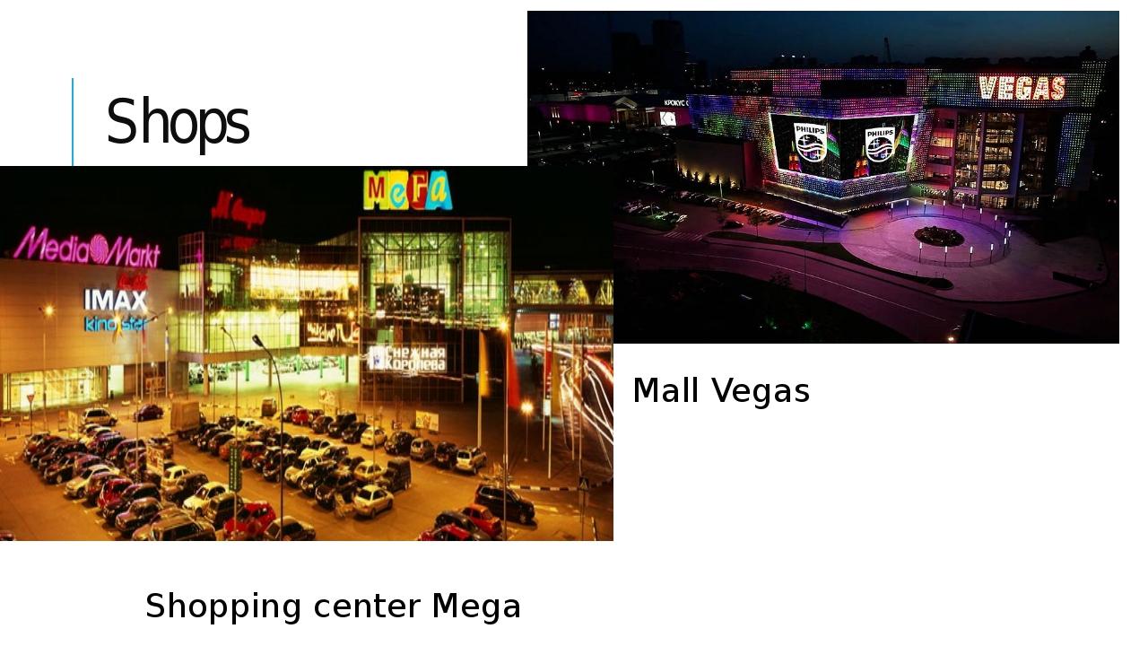 Shops Mall Vegas Shopping center Mega