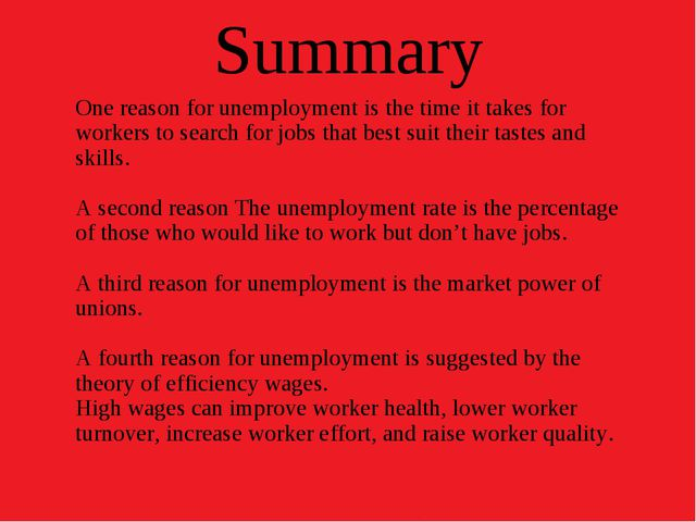Summary One reason for unemployment is the time it takes for workers to searc...