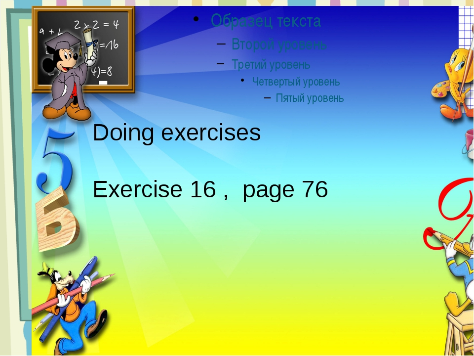 Doing exercises Exercise 16 , page 76