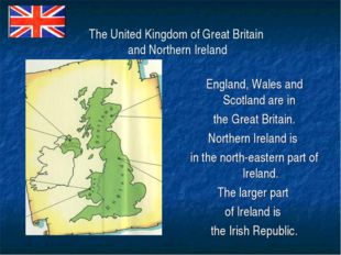 The United Kingdom of Great Britain and Northern Ireland England, Wales and S