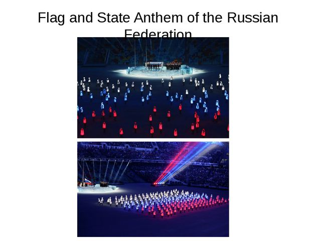 Flag and State Anthem of the Russian Federation