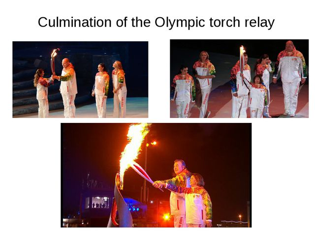 Culmination of the Olympic torch relay
