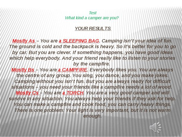 Test What kind a camper are you?   YOUR RESULTS  Mostly As – You are a SLEEPI...