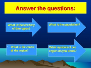 Answer the questions: What is the territory of the region? What is the centre