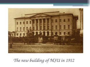 The new building of MSU in 1912