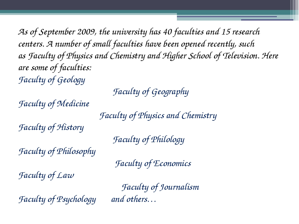 As of September 2009, the university has 40 faculties and 15 research centers...