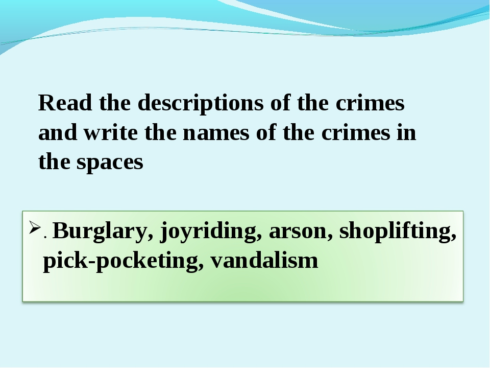 Read the descriptions of the crimes and write the names of the crimes in the...