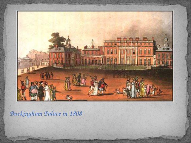 Buckingham Palace in 1808