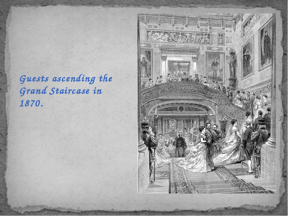 Guests ascending the Grand Staircase in 1870.
